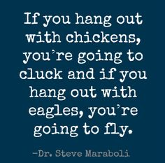 Wednesday Wisdom: Hang Out With Eagles