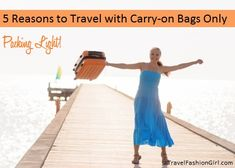 Packing Light: 5 Reasons to Travel with Carry-on Bags Only http://travelfashiongirl.com/packing-light-5-reasons-to-travel-with-carry-on-bags-only/ #travel #packing #tips