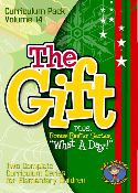"Curriculum Pack Vol. 14 - ""The GIFT"" and ""What A Day"""