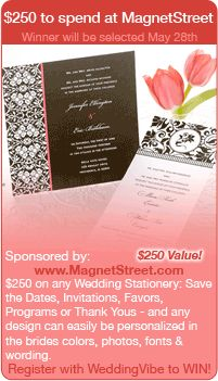 Wedding Giveaways - Win a $250 gift card to MagnetStreet.com in this wedding contest.