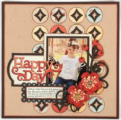 Happy day layout made with the #Cricut