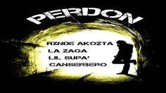 rxndy acosta & la zaga & lil' supa & canserbero - PERDÒN !!!