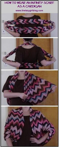 How to wear an infinity scarf as a cardigan. LOVE this!!!!! Awesome alternative to a light jacket.