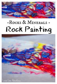 Rocks and Minerals Rock Painting | 3 Excellent summer nature crafts using nature