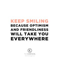 """""""keep smiling because optimism and friendliness will take you everywhere"""" // #heardontheeverygirl // Stacy Adimando, Food Editor of Every Day with Rachael Ray"""