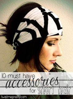 10 Must-Have Accessories for Short Hair - I like about half of them