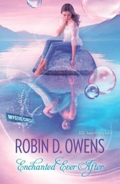 Enchanted Ever After/Robin D. Owens http://encore.greenvillelibrary.org/iii/encore/record/C__Rb1377170