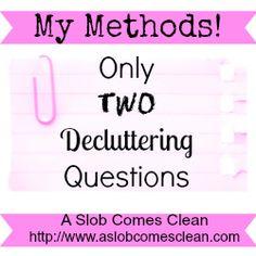 2 decluttering questions