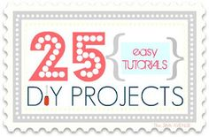 25 DIY Projects