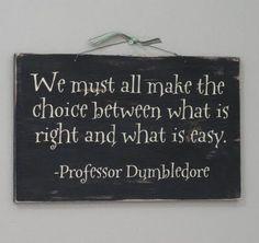 Words of Wisdom from Professor Dumbledore
