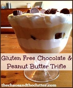 #GlutenFree Chocolate & Peanut Butter Trifle - must try!!