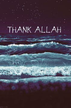 Thank Allah