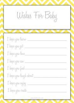Free Baby Shower Printable - wishes for baby. Love this! Goes with the chevron invitations  is yellow for you are my sunshine! :)