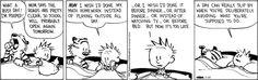 Procrastination Calvin and Hobbes Comic Strip, March 20, 2014 on GoComics.com
