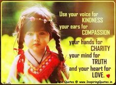 Kindness, Compassion, Charity, Truth, and Love