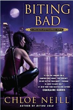 Cover Reveal: Biting Bad (Chicagoland Vampires #8)  by Chloe Neill. Coming 8/6/13