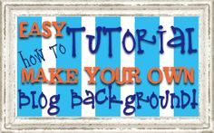 Creating your own Blogger background