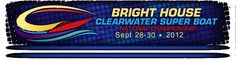 Sept. 28-Sept. 30 is this year's Bright House Clearwater Super Boat National Championship. Plan to go!