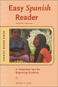 Easy Spanish reader : a three-part text for beginning students / William T. Tardy.