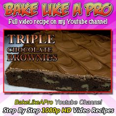 Easy Triple Chocolate Walnut Brownies Recipe Please SUBSCRIBE: ► http://bit.ly/1ucapVH  An easy very delicious chocolate brownies recipe, I use 2 types of chocolate in the brownie, and then I top it with a super thick coating of milk chocolate.    My Facebook Page: http://www.facebook.com/BakeLikeAPro My Twitter: http://twitter.com/BakeLikeAPro http://instagram.com/bakelikeapro Please subscribe, like and share if you can, I do appreciate it. http://bit.ly/1ucapVH #recipe #brownies #chocolate