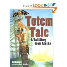 Collaboration Cuties: Totem Tale- A Native American Tall Tale - Vivid Verbs & Onomatopoeia