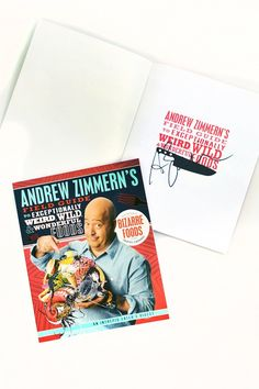 AUTOGRAPHED COPY of Andrew Zimmern's Field Guide to Exceptionally Weird, Wild & Wonderful Foods... you could buy this on Amazon, but it wouldn't be autographed.