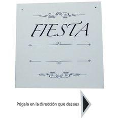 Cartel de foam para indicar  donde está la FIESTA!!! http://www.airedefiesta.com/product/6595/0/0/1/1/Cartel-FIESTA.htm