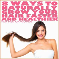 Natural Cures Not Medicine: 8 Ways To Naturally Grow Your Hair Faster