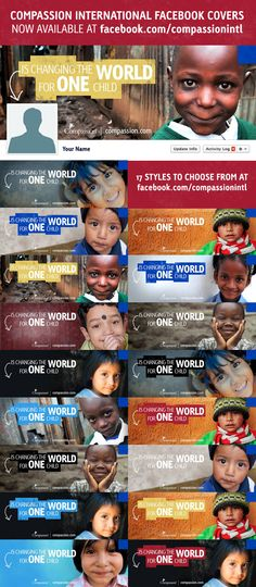 Compassion International Facebook Covers - Love these! Now you can have one too! :o)