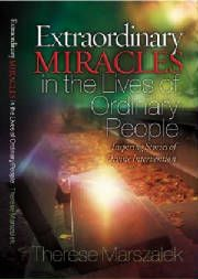 Extraordinary Miracles In The Lives of Ordinary People