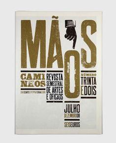 MÃOS - REVISTA SEMESTRAL DE ARTES E OFÍCIOS #Design #Tipografia