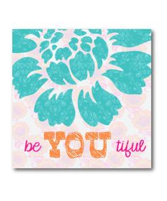 Blue Flower Be You Canvas by COURTSIDE MARKET on #zulily