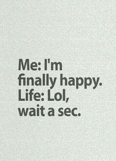 Oh, dear life...