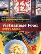 Wild Wild East / Vietnamese Food by Bobby Chinn
