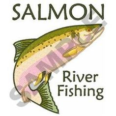SALMON RIVER FISHING embroidery design