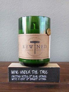 Rewind / redinfred    made from re-purposed wine bottles!