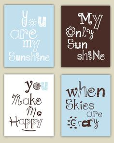 You Are My Sunshine in Brown, Light Blue, and White 4 prints in 8x10 nursery art, baby shower gift. $55.00, via Etsy.
