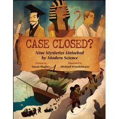 classroom idea, case close, modern scienc, mysteri unlock, archaeolog mysteri, dna analysi, book jackets, science books, read listnonfict