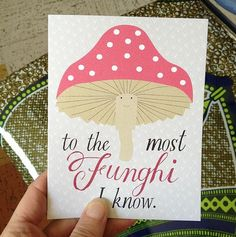 Clementine — To the most Funghi I know ~ Card