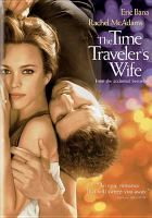 Time Traveler's Wife / with Rachel McAdams and Eric Bana