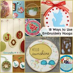 18 Ways to Use Embroidery Hoops.  Great project ideas and home decor tutorials.