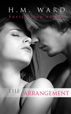 The Arrangement (The Arrangement, #1) by H.M. Ward