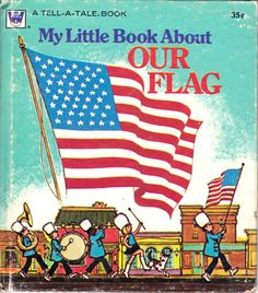 My Little Book About Our Flag  - Whitman Book