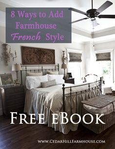 Free ebook on farmhouse French design! 8 Ways to Add Farmhouse French Style.