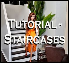 THIS IS PRETTY GOOD.  FROM MARTHA WHIT.Tutorials - Staircases, closet, gazebo, kitchen, bathroom, and more. Great diorama tutorials | www.jatmanstories.com