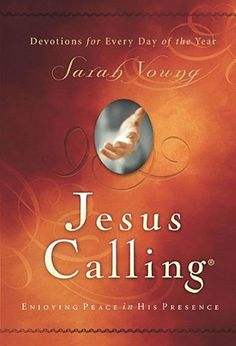 Jesus Calling: Enjoying Peace in His Presence by Sarah Young, http://www.amazon.com/dp/1591451884/ref=cm_sw_r_pi_dp_R8Jprb0Q49EM1