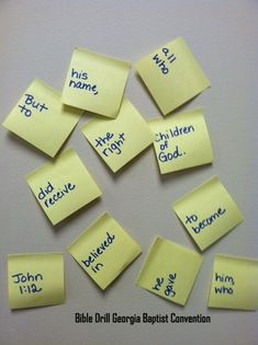 Take sticky notes and write 1-2 words of the verse on each page (be sure to include the reference). Mix up the sticky notes. Place notes on the wall and have kids put the verse in order.