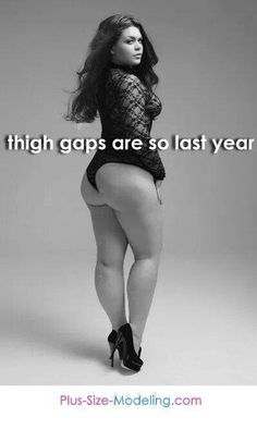 just saying...bbw thigh gap, go girls, sexi, thick, plus size, thigh highs, beauti, dream bodi, curvi