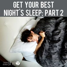 Get your best night's sleep  #howdoesshe #sleeptips #goodnightssleep #goodsleep  howdoesshe.com