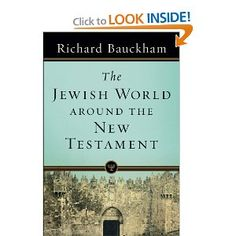 Jewish World around the New Testament-Richard Bauckham-0801039037